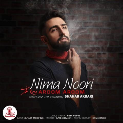 دانلود موزیک جدید نیما نوری آروم آروم