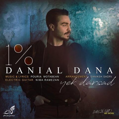 دانلود موزیک جدید دانیال دانا یک درصد