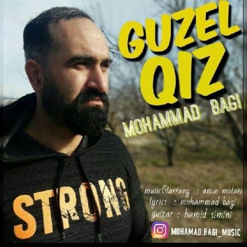 دانلود موزیک جدید محمد باقی گوزل قیز