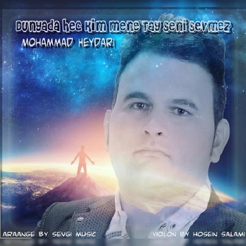 دانلود موزیک جدید محمد حیدری دونیادا هچ کیم منه تای سنی سئومز