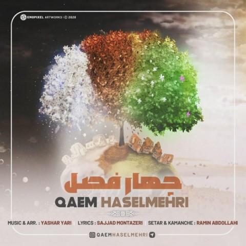 دانلود موزیک جدید قائم حاصل مهری چهار فصل