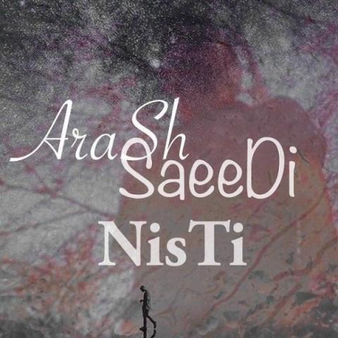 دانلود موزیک جدید آرش سعید نیستی